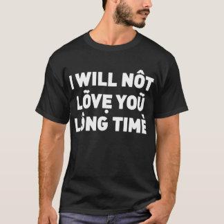 No le amaré tiempo largo playera