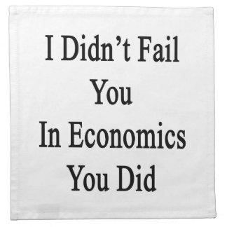 No le fallé en la economía que usted lo hizo