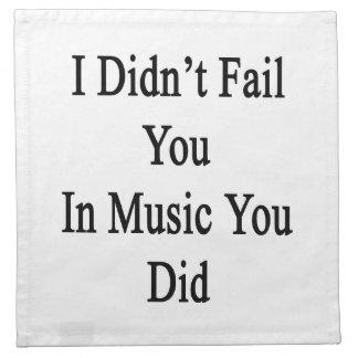 No le fallé en música que usted lo hizo
