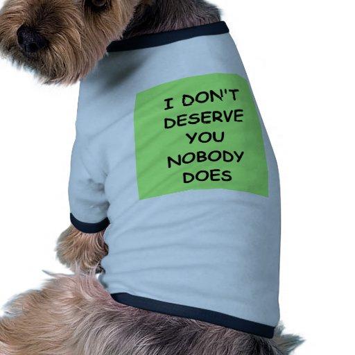 no le merezco camisa de perro