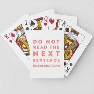 No lea la frase siguiente naipes
