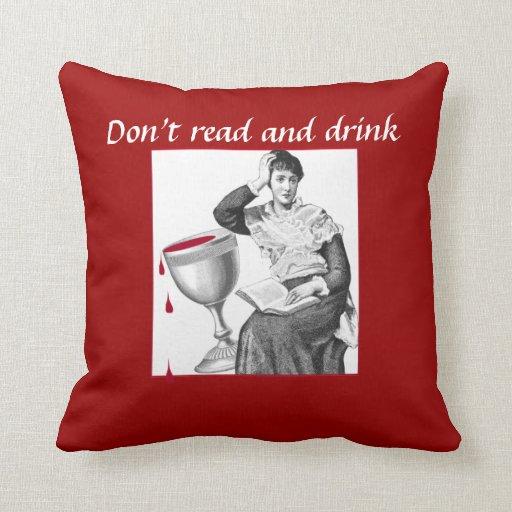 No lea y no beba…. cojin