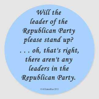No Leaders In The GOP Classic Round Sticker