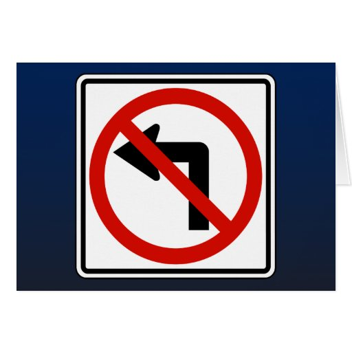No Left Greeting Card