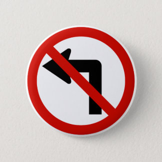 No Left Pinback Button