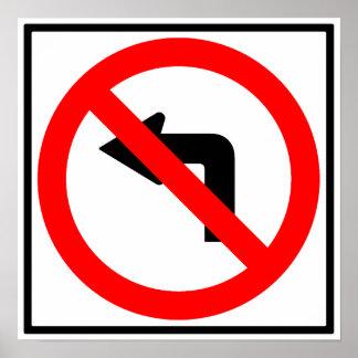 No Left Turn Highway Sign Poster
