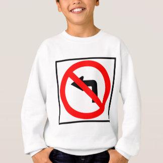 No Left Turn Highway Sign Sweatshirt
