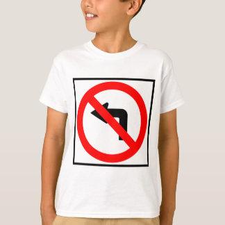 No Left Turn Highway Sign T-Shirt
