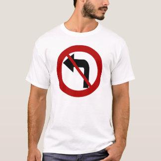 No Left Turn Shirt