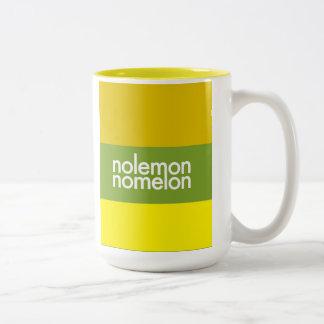 """No Lemon, No Melon"" Two-Tone Coffee Mug"