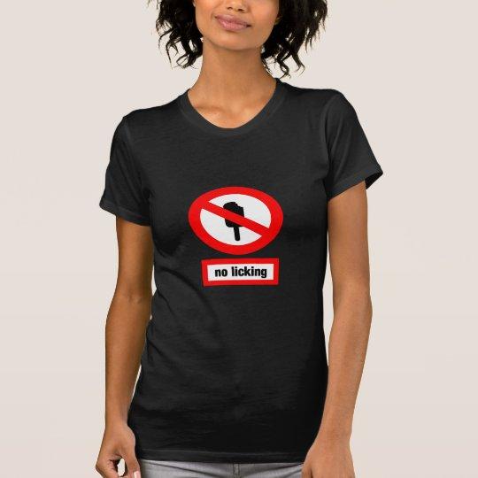 no licking T-Shirt