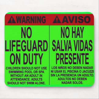 NO LIFE GUARD ON DUTY MOUSE PAD