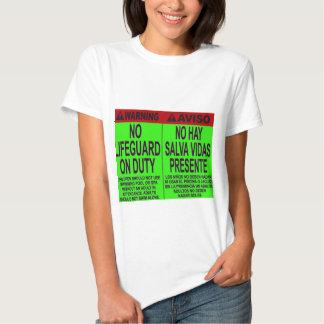 NO LIFE GUARD ON DUTY T-Shirt