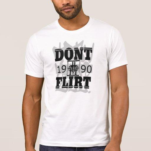 No ligue camisas