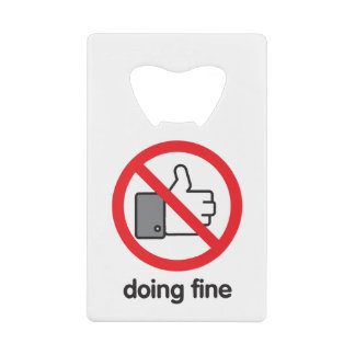 No Likes Required Credit Card Bottle Opener