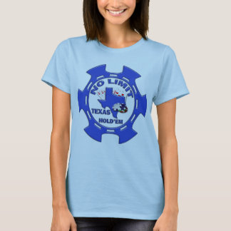 NO LIMIT TEXAS HOLD'EM POKER CHIP T-Shirt