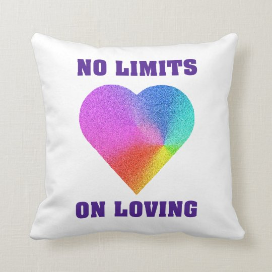 No Limits on Loving Throw Pillow