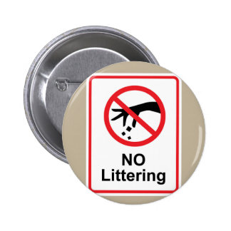 No littering sign Hand gesture red black Pinback Button