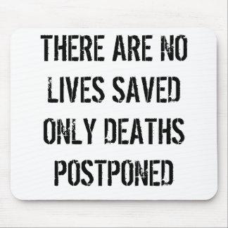 No Lives Saved Mouse Mats