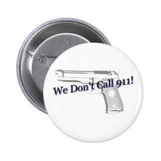 No llamamos el botón 911 pin redondo de 2 pulgadas