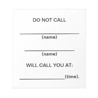 No llame las notas del recordatorio blocs de notas