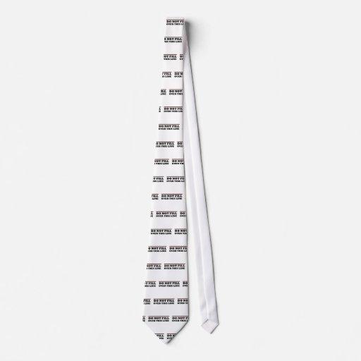 No llene sobre esta línea corbata