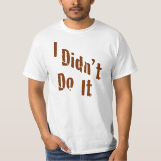 No lo hice camiseta