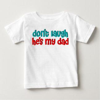 No lo ría es mi papá playera de bebé