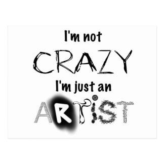 No loco, apenas artista postales