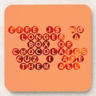 No Longer a Box of Chocolates Beverage Coaster