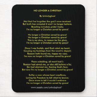 NO LONGER A CHRISTIAN MOUSE PAD