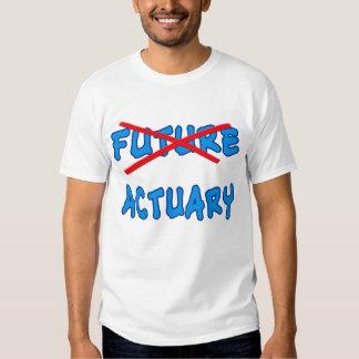 No Longer Future Actuary Grad Gift T Shirt