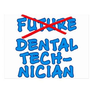 No Longer Future Dental Technician Postcard