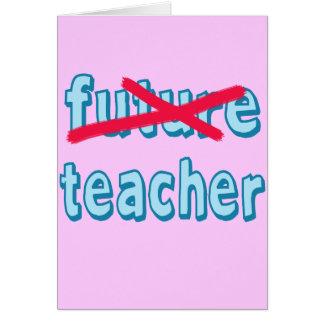No Longer Future Teacher Products Card