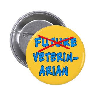 No Longer Future Vet Fun Graduation Design Button