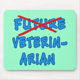 No Longer Future Vet Fun Graduation Design Mouse Pad