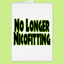 No Longer Nicofitting Card