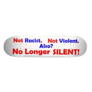 No Longer SILENT! Custom Skateboard
