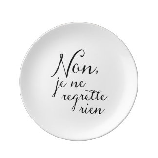 No Looking Back - I Regret Nothing Inspirational Dinner Plate