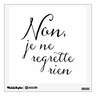 No Looking Back - I Regret Nothing Inspirational Wall Sticker
