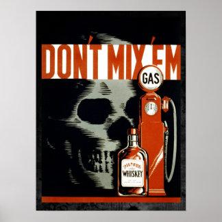 No los mezcle - no beba y no conduzca póster