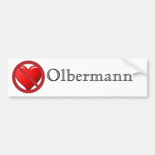 No Love for Keith Olbermann Bumper Sticker Car Bumper Sticker