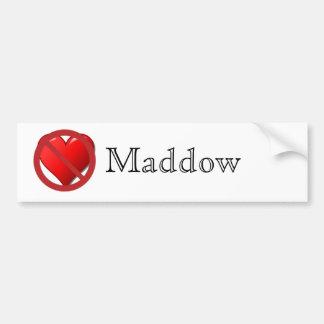 No Love for Maddow Bumper Sticker Car Bumper Sticker