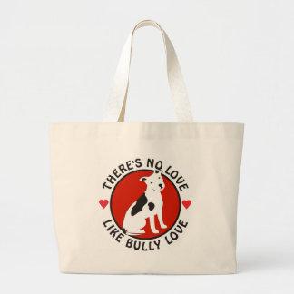 No Love Like Bully Love-Pit Bull Jumbo Tote Bag