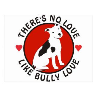 No Love Like Bully Love-Pit Bull Postcard