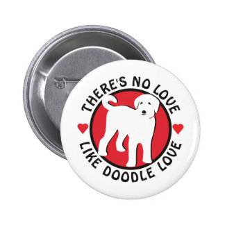 No Love Like Doodle Love Pins