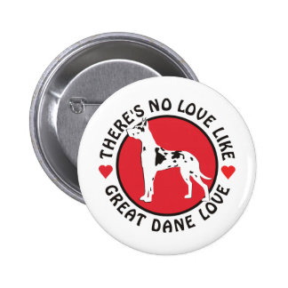 No Love Like Great Dane Love-Harlequin Pinback Buttons