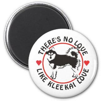 No Love Like Klee Kai Love 2 Inch Round Magnet