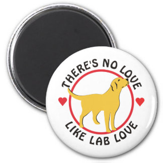 No Love Like Lab Love-Yellow Magnet