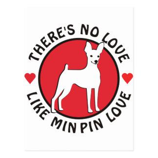 No Love Like Min Pin Love Postcard